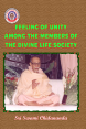 Feeling of Unity Among the Members of The Divine Life Society